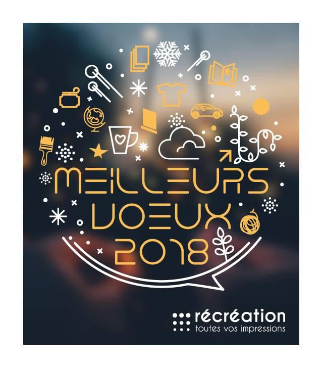 Meilleurs vœux 2018 Récréation,